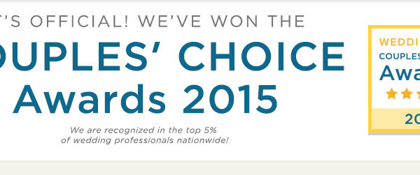 We have won the 2015 Couples Choice Awards!